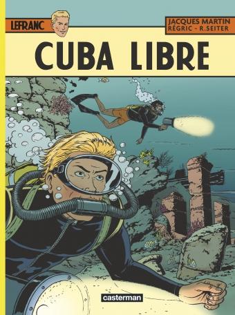 Consulter les informations sur la BD Cuba libre