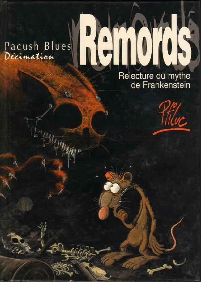 Consulter les informations sur la BD Décimation : Remords - Relecture du mythe de Frankenstein: remords