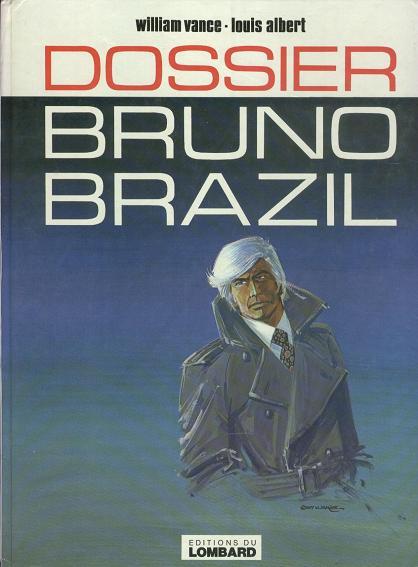 Consulter les informations sur la BD Dossier Bruno Brazil