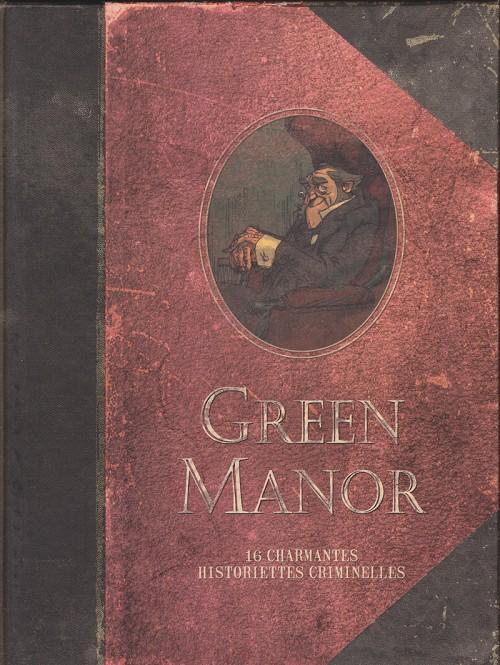 Couverture de l'album Green Manor - Seize charmantes historiettes criminelles