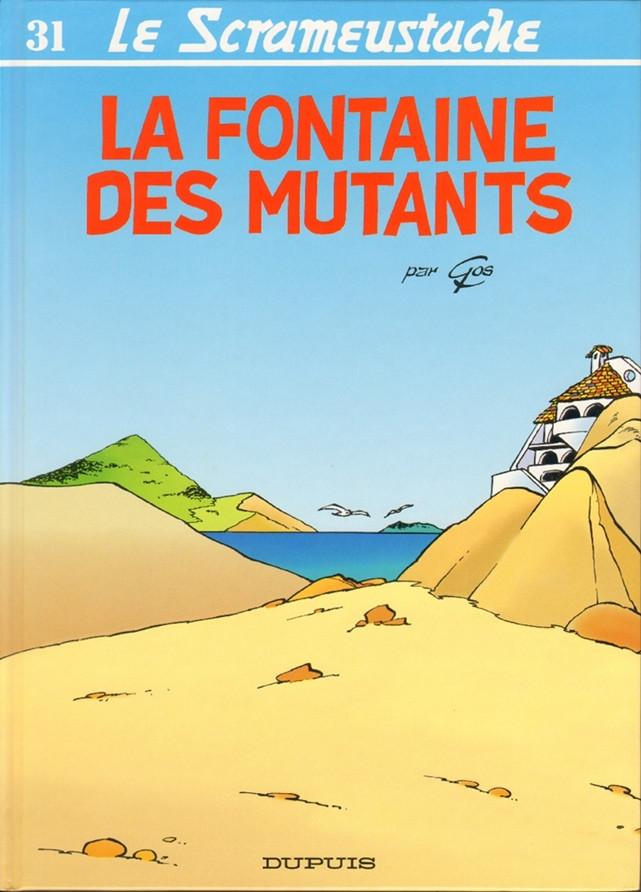 Consulter les informations sur la BD La fontaine des mutants