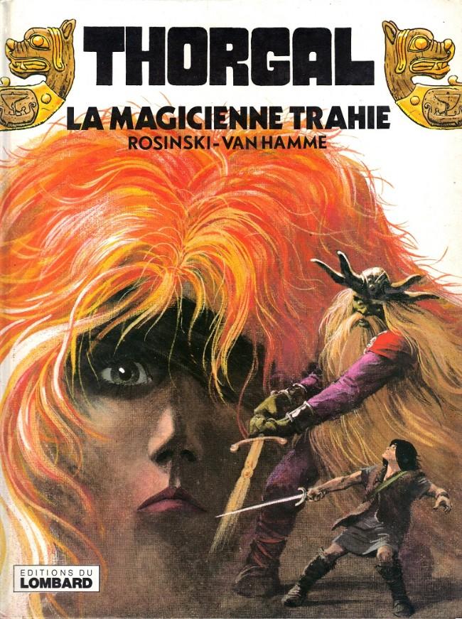 Consulter les informations sur la BD La Magicienne Trahie