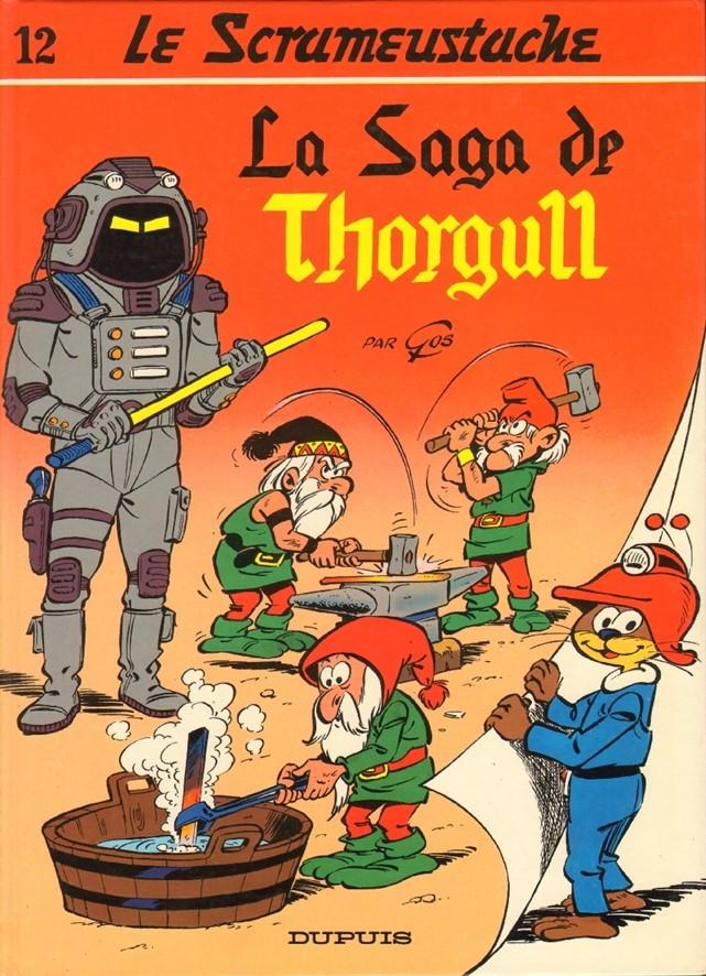 Consulter les informations sur la BD La Saga de Thorgull