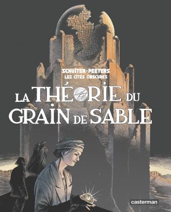Consulter les informations sur la BD La théorie du grain de sable - Tome 1