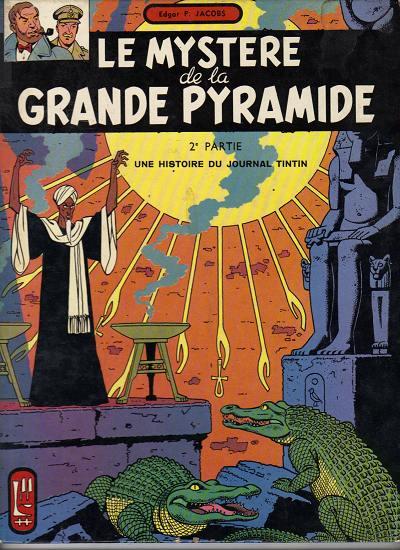 Consulter les informations sur la BD Le Mystère de la Grande Pyramide - Tome 2