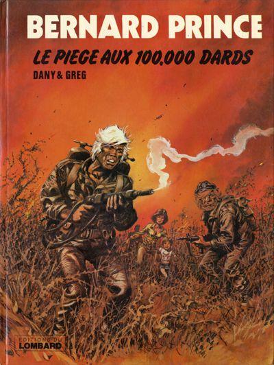 Consulter les informations sur la BD Le Piège aux 100 000 Dards