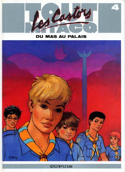 Consulter les informations sur la BD Les Castors - Du mas au palais