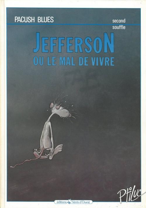 Consulter les informations sur la BD Second Souffle : Jefferson ou le mal de vivre