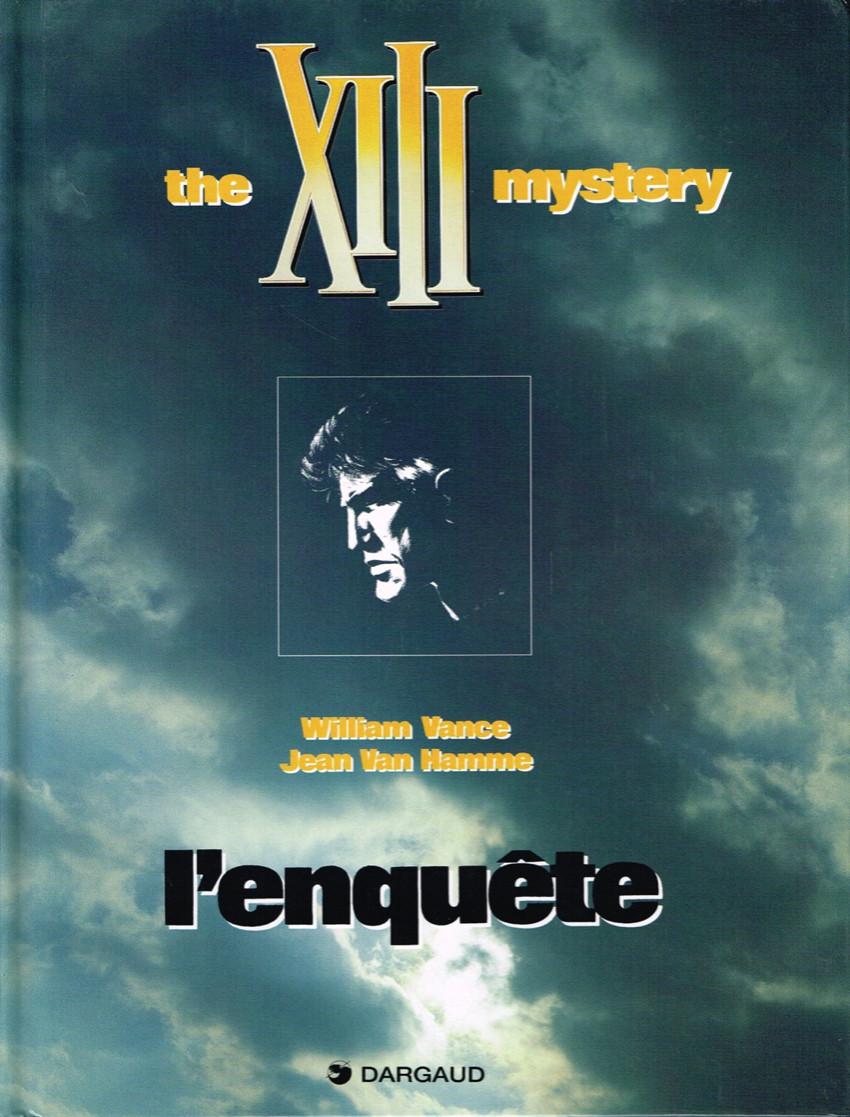 Consulter les informations sur la BD The XIII mystery - L'enquête