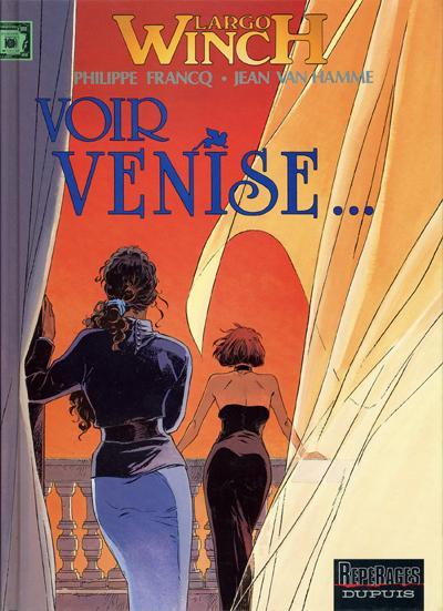 Consulter les informations sur la BD Voir Venise...