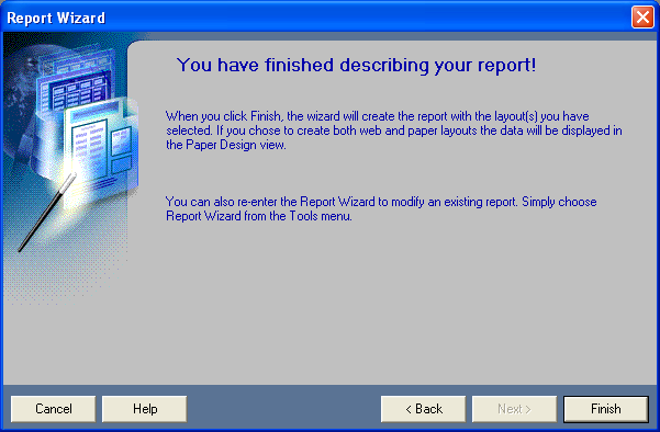 You have finished describing your report!